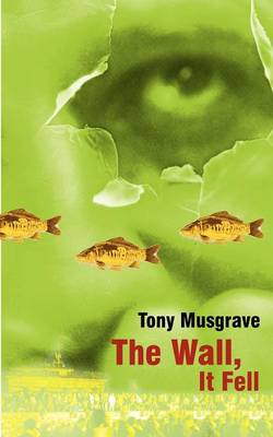 The Wall, It Fell (Paperback)