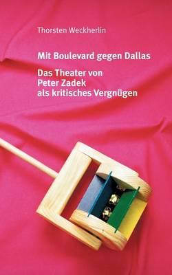 Mit Boulevard Gegen Dallas (Paperback)