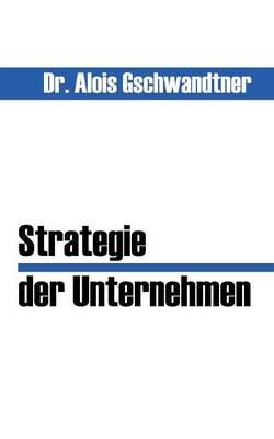 Strategie Der Unternehmen (Paperback)