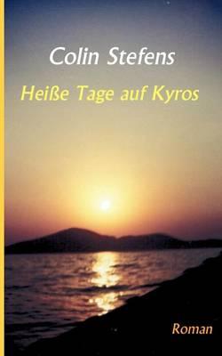 Heisse Tage Auf Kyros (Paperback)
