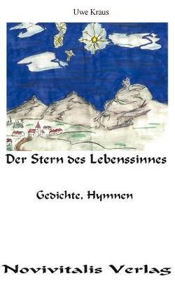 Der Stern Des Lebenssinnes (Paperback)