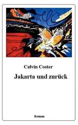 Jakarta Und Zur Ck (Paperback)