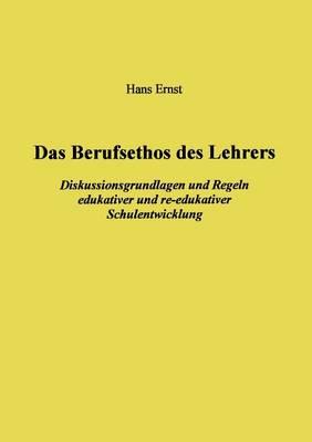 Das Berufsethos des Lehrers (Paperback)