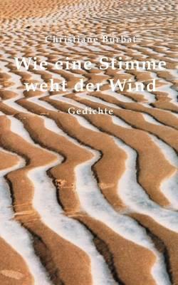 Wie Eine Stimme Weht Der Wind (Paperback)