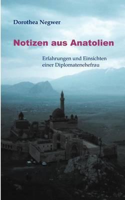 Notizen Aus Anatolien (Paperback)