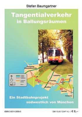 Tangentialverkehr in Ballungsr Umen (Paperback)