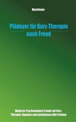 PL Doyer Fur Kurz-Therapie Nach Freud (Paperback)