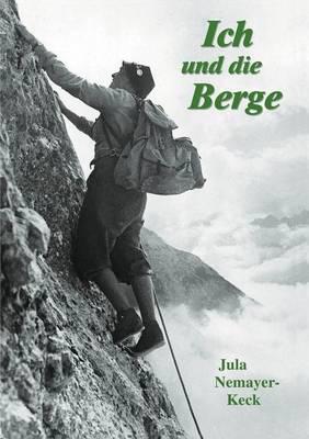 Ich Und Die Berge (Paperback)