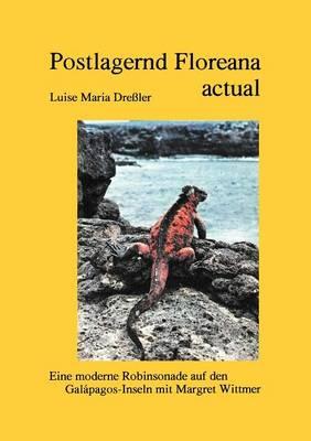 Postlagernd Floreana Actual (Paperback)