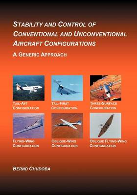 Stability and Control of Conventional and Unconventional Aircraft Configurations (Paperback)