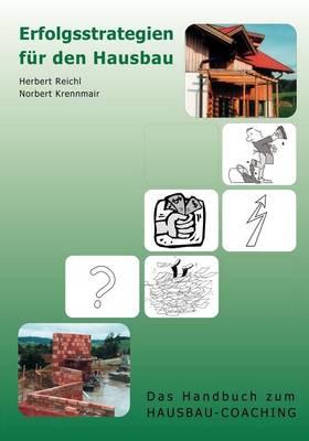 Erfolgsstrategien Fur Den Hausbau (Paperback)