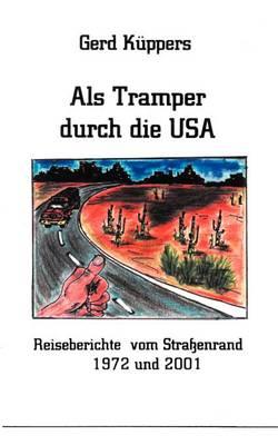ALS Tramper Durch Die USA (Paperback)