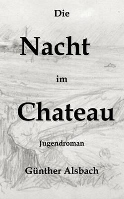 Die Nacht im Chateau (Paperback)