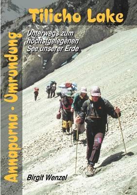 Tilicho Lake Mit Annapurna- Umrundung (Paperback)