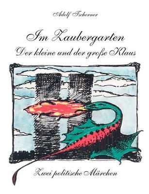 Im Zaubergarten - Der Kleine Und Der Gro E Klaus (Paperback)