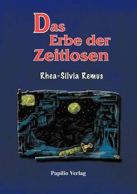Das Erbe Der Zeitlosen (Paperback)