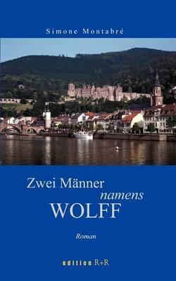 Zwei M Nner Namens Wolff (Paperback)