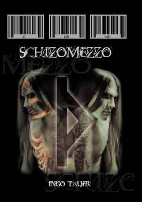 Schizomezzo (Paperback)