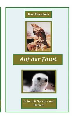 Auf Der Faust (Paperback)