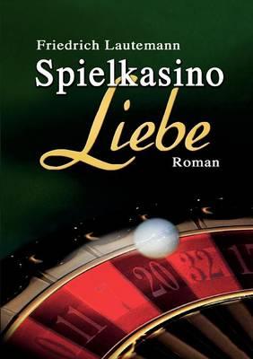 Spielkasino Liebe (Paperback)