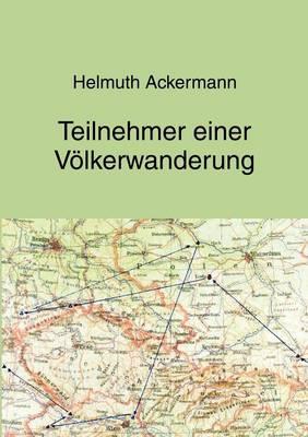 Teilnehmer Einer V Lkerwanderung (Paperback)