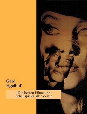 Die Besten Filme Und Schauspieler Aller Zeiten (Paperback)