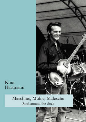 Maschine, Mhle, Malesche (Paperback)