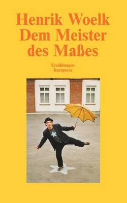 Dem Meister des Masses (Paperback)
