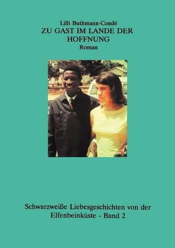 Zu Gast Im Lande Der Hoffnung (Paperback)