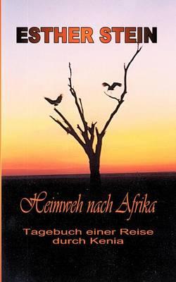 Heimweh Nach Afrika (Paperback)