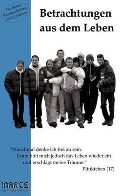 Betrachtungen Aus Dem Leben (Paperback)