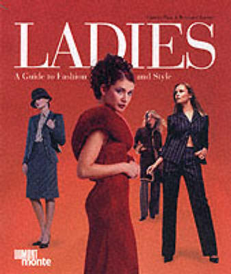 Ladies: A Guide to Fashion and Style (Paperback)