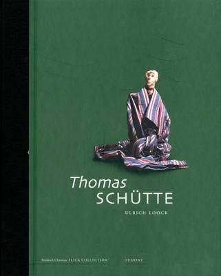 Thomas Schutte: v. 2: Collectors Choice (Hardback)