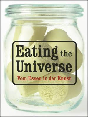 Eating the Universe (Hardback)