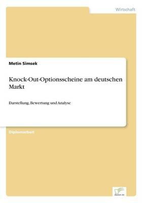 Knock-Out-Optionsscheine Am Deutschen Markt (Paperback)