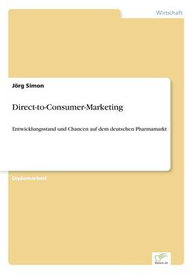 Direct-To-Consumer-Marketing (Paperback)