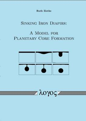Sinking Iron Diapirs: a Model for Planetary Core Formation (Paperback)