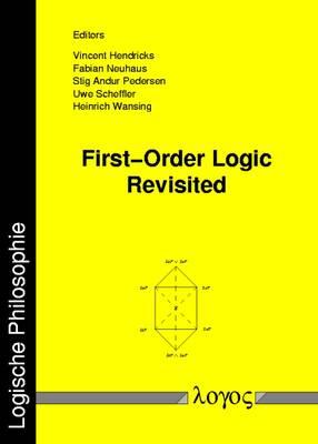 First-Order Logic Revisited - Logische Philosophie 12 (Paperback)
