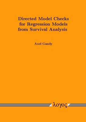 Directed Model Checks for Regression Models from Survival Analysis (Paperback)