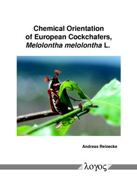 Chemical Orientation of European Cockchafers, Melolontha Melolontha L. (Paperback)