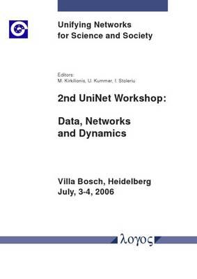 2nd Uninet Workshop: Data, Networks and Dynamics (Paperback)