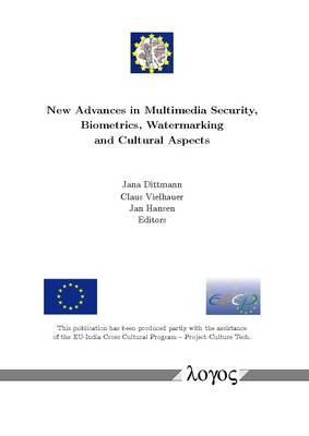 New Advances in Multimedia Security, Biometrics, Watermarking and Cultural Aspects (Paperback)