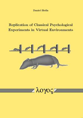 Replication of Classical Psychological Experiments in Virtual Environments (Paperback)