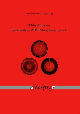 Thin Films on Icosahedral Alpdmn Quasicrystal (Paperback)