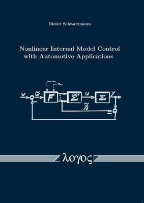 Nonlinear Internal Model Control with Automotive Applications (Paperback)