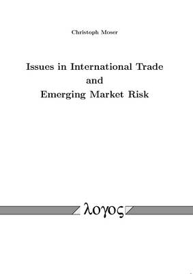Issues in International Trade and Emerging Market Risk (Paperback)