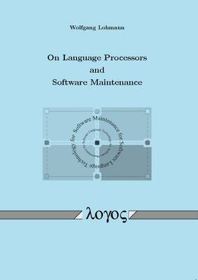 On Language Processors and Software Maintenance (Paperback)