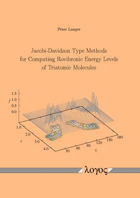 Jacobi-Davidson Type Methods for Computing Rovibronic Energy Levels of Triatomic Molecules (Paperback)