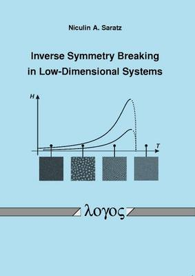 Inverse Symmetry Breaking in Low-Dimensional Systems (Paperback)