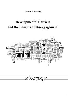 Developmental Barriers and the Benefits of Disengagement (Paperback)